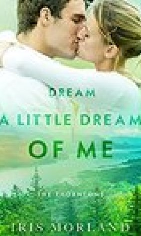 Dream a Little Dream of Me (The Thorntons #4)
