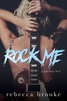 Rock Me (Jaded Ivory #1)