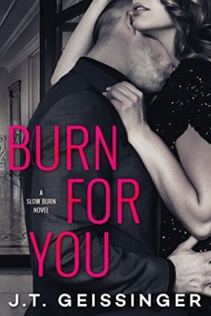 Reading books Burn for You (Slow Burn, #1)