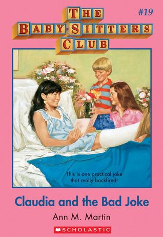 Claudia and the Bad Joke (The Baby-Sitters Club, #19)