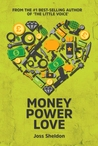 Money Power Love