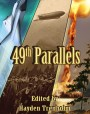 49th Parallels: Alternative Canadian Histories and Futures