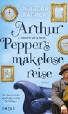 Arthur Peppers makelse reise