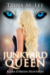 Junkyard Queen (Alexa O'Brien Huntress Book 12)