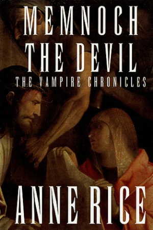 Reading books Memnoch the Devil (The Vampire Chronicles, #5)