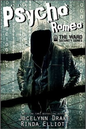 Reading books Psycho Romeo (Ward Security, #1)