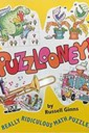 read online Puzzlooney: Really Ridiculous Math Puzzles
