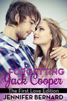 The First Love Edition (Forgetting Jack Cooper, #3)