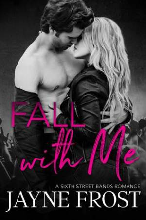 Reading books Fall With Me (Sixth Street Bands #2)