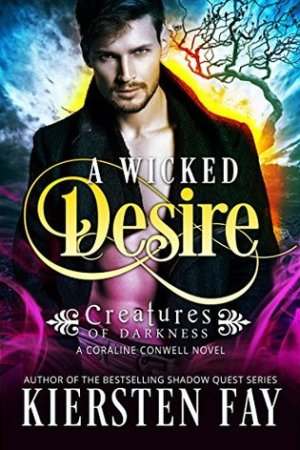 read online A Wicked Desire (Creatures of Darkness #3)
