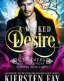 A Wicked Desire (Creatures of Darkness #3)