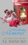 Making Memories (Loving Lily Series #1.5)