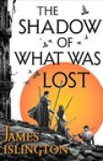 Download The Shadow of What Was Lost (The Licanius Trilogy, #1) books
