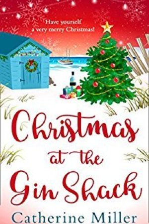 Reading books Christmas at the Gin Shack: Have a very merry Christmas with this feel-good festive read!