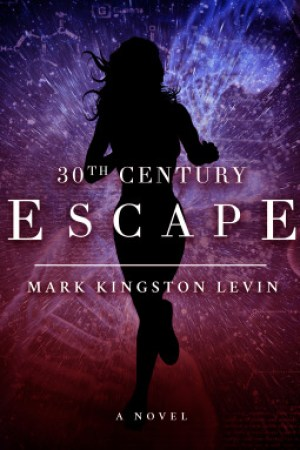 read online 30th Century: Escape
