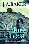 Her Dark Retreat