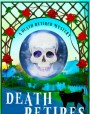 Death Retires (Death Retired, #1)