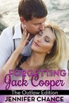 The Outlaw Edition (Forgetting Jack Cooper, #2)