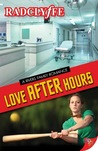 Love After Hours (A Rivers Community Romance, #4)