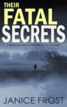 Their Fatal Secrets (D.S. Ava Merry and D.I. Jim Neal, #4)
