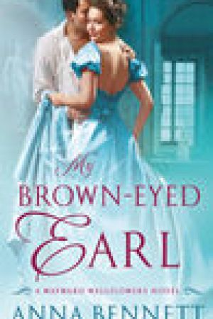 read online My Brown-Eyed Earl (The Wayward Wallflowers, #1)