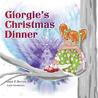 Giorgie's Christmas Dinner (The Spiritual Heritage for Children Series#2)