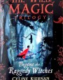 Begone the Raggedy Witches (The Wild Magic Trilogy #1)