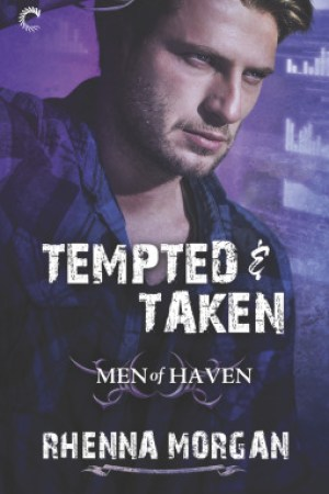 read online Tempted & Taken (Men of Haven, #4)