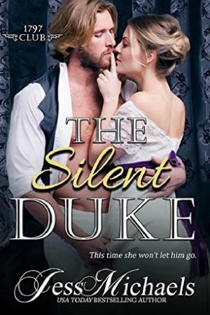 read online The Silent Duke (The 1797 Club, #4)