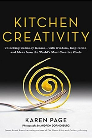 Reading books Kitchen Creativity: Unlocking Culinary Geniuswith Wisdom, Inspiration, and Ideas from the World's Most Creative Chefs