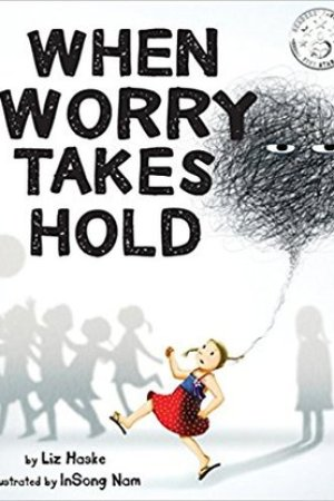 read online When Worry Takes Hold