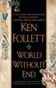 Download World Without End (Kingsbridge, #2) pdf / epub books
