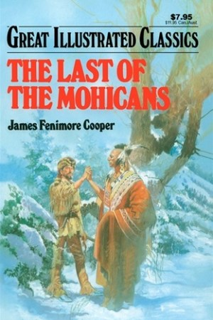 Reading books The Last of the Mohicans (Great Illustrated Classics)