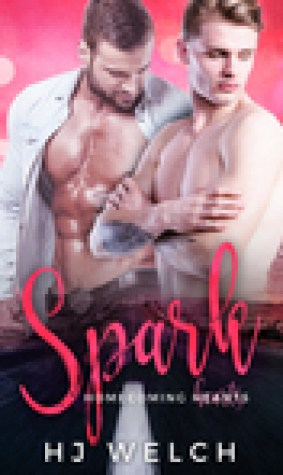 Spark (Homecoming Hearts, #2)