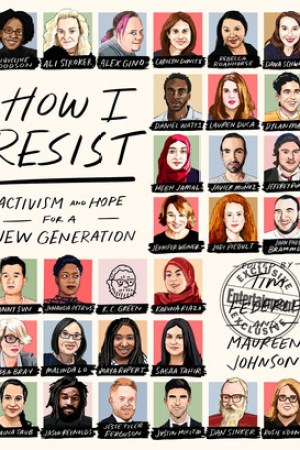 Reading books How I Resist: Activism and Hope for the Next Generation