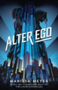 Download Alter ego (Renegades, #1) books