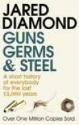Download Guns, Germs and Steel: A Short History of Everybody for the Last 13,000 Years books
