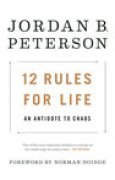 Download 12 Rules for Life: An Antidote to Chaos books