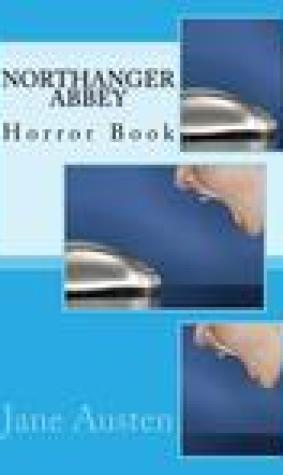 Northanger Abbey: Horror Book