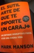 Download El sutil arte de que te importe un carajo books
