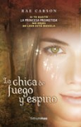 Download La chica de fuego y espino (Fuego y espino, #1) books