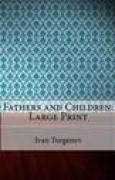 Download Fathers and Children: Large Print books