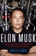 Download Elon Musk: Tesla, SpaceX, and the Quest for a Fantastic Future books