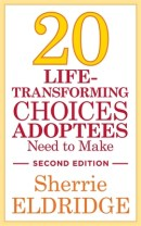 20 Life-Transforming Choices Adotees Must Make