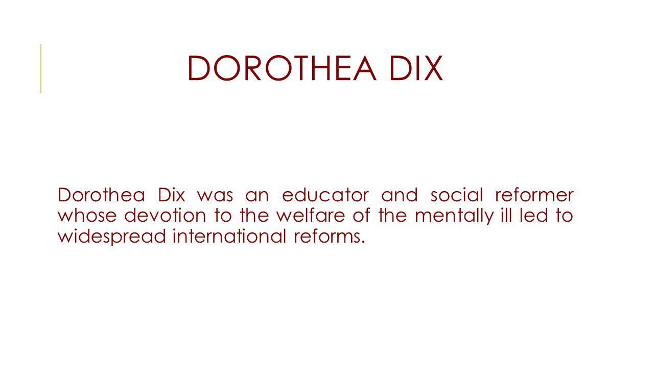 Pleasing Social Reformer Whosedevotion To Welfare Doroa Dix Doroa Dix Was An Educator Mentally Ill Led To Widespread Doroa Dix Adaline Doroa Dix Doroa Dix Was An houzz-02 Dorothea Dix Quotes