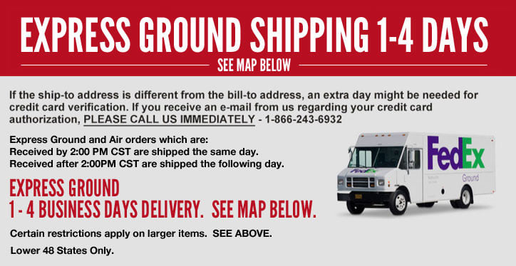 Express Ground Shipping 1-4 Days