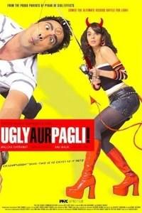 Чокнутая и придурок / Ugly Aur Pagli