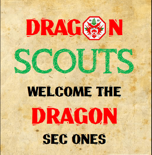 Dragon Scouts Welcome Dragon Sec Ones