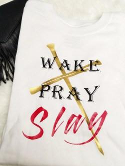 Small Of Wake Pray Slay