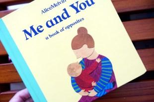 好美硬頁書:Me and You – a book of opposites,讀完有股暖流